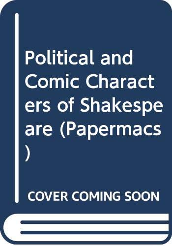 9780333026649: Political and comic characters of Shakespeare.