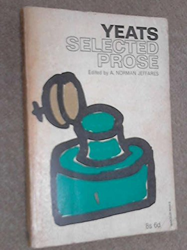 Selected Prose (Papermacs): Yeats, W.B.