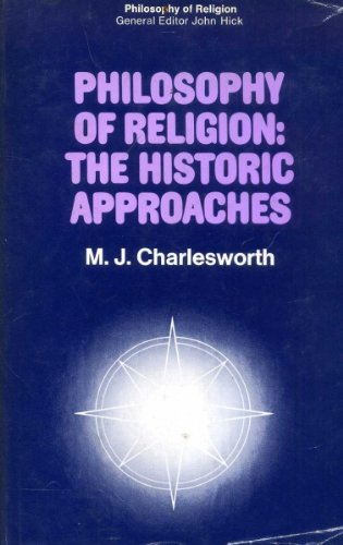 9780333028629: Philosophy of religion: The historic approaches (Philosophy of religion series)