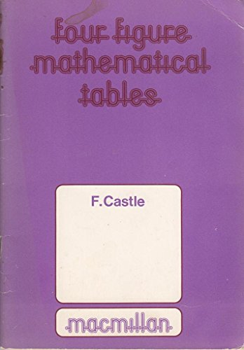 9780333029459: Four Figure Mathematical Tables