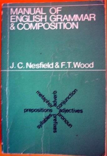 9780333033272: Manual of English Grammar and Composition