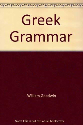 Greek Grammar: William Goodwin
