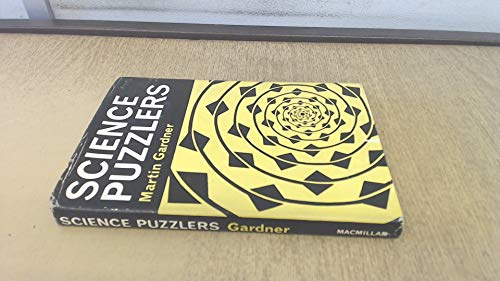 Science puzzlers (9780333035139) by Martin GARDNER