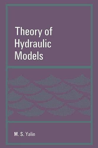 9780333035573: Theory of Hydraulic Models (Civil Engineering Hydraulics)