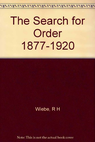 9780333035580: The Search for Order 1877-1920