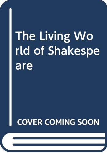 9780333043035: The Living World of Shakespeare