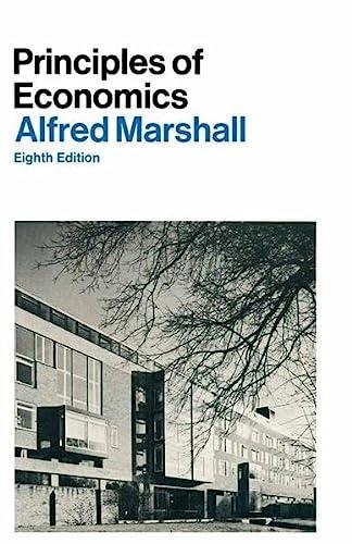 Principles of Economics: Introduct.v: Marshall, Alfred
