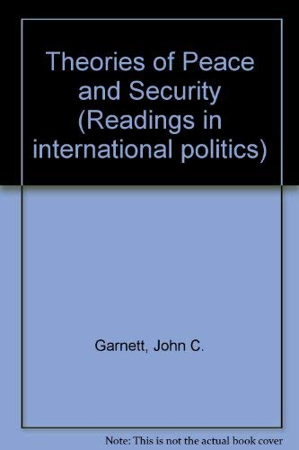 9780333046708: Theories of Peace and Security (Readings in international politics)