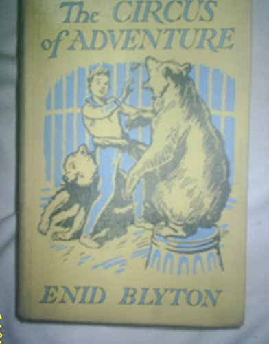 9780333046876: The Circus of Adventure