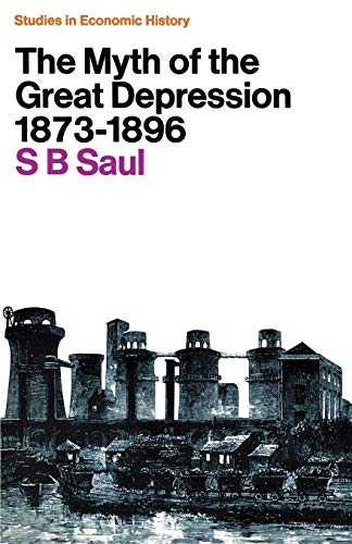 9780333049723: The Myth of the Great Depression, 1873-1896 (Studies in European History)