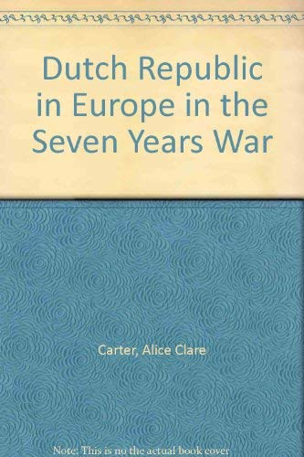 9780333050125: Dutch Republic in Europe in the Seven Years War