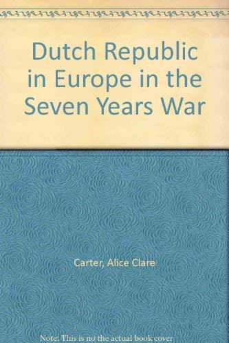 9780333050125: Dutch Republic in Europe in the Seven Years War