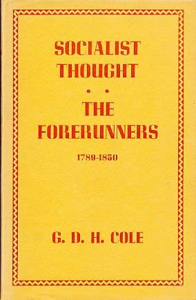 9780333050927: History of Socialist Thought: The Forerunners, 1789-1850 v. 1