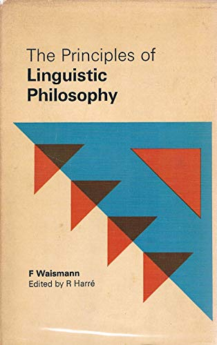 9780333052129: The Principles of Linguistic Philosophy