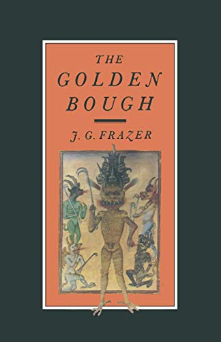 9780333059104: The Golden Bough: A Study in Magic and Religion
