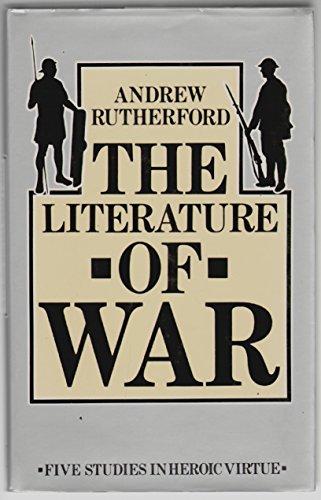 9780333060476: The Literature of War: Studies in Heroic Virtue
