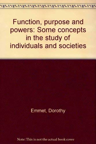 9780333063538: Function, purpose and powers: Some concepts in the study of individuals and societies