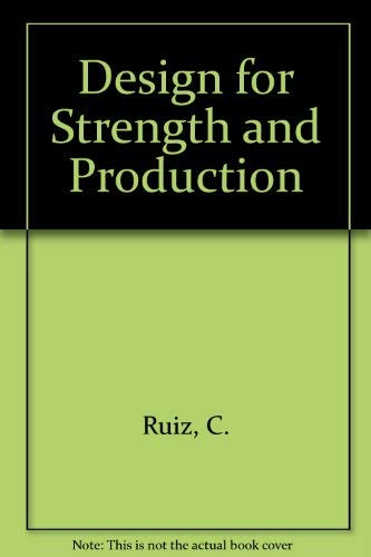 9780333065433: Design for Strength and Production