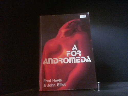 A. for Andromeda (Pattern Readers): Hoyle, Sir Fred, Elliot, John
