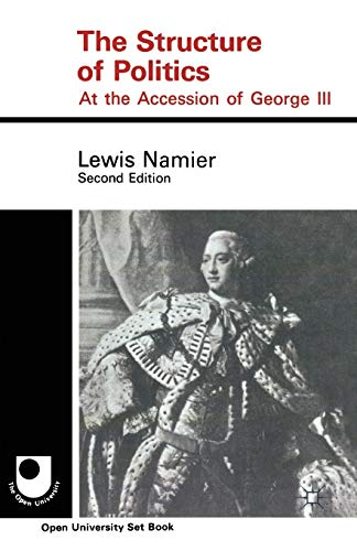 9780333067161: The Structure of Politics at the Accession of George III