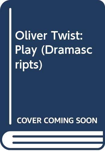 9780333067819: Oliver Twist: Play (Dramascripts)