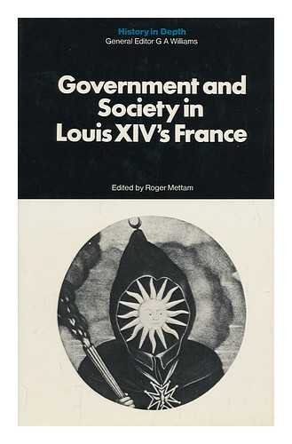 Government and Society in Louis XIV's France