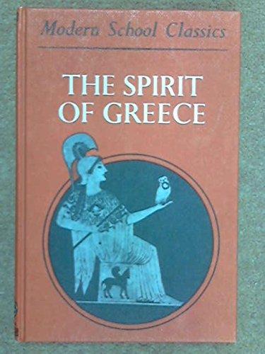 Spirit of Greece (Modern School Classics): A.H. Nash-Williams