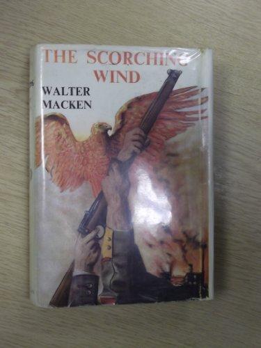 The Scorching Wind: Macken, Walter