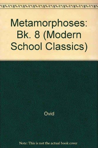 9780333072967: Metamorphoses: Bk. 8 (Modern School Classics)