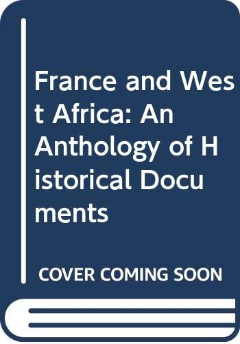 France and West Africa: An Anthology of: n/a