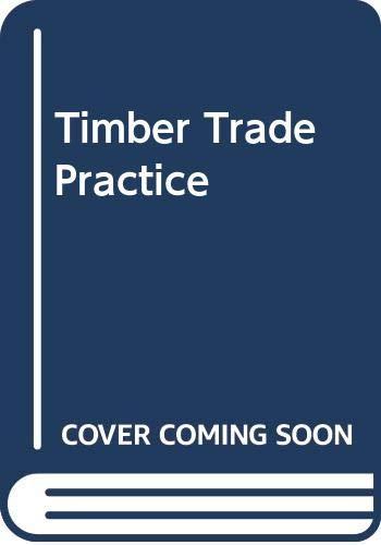 9780333078785: Timber Trade Practice
