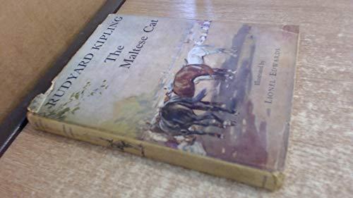 THE MALTESE CAT: Kipling, Rudyard