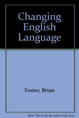 The Changing English Language: foster, brian
