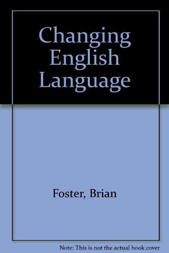 9780333080597: The Changing English Language