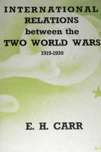 International Relations between the Two World Wars,: Carr, E. H.
