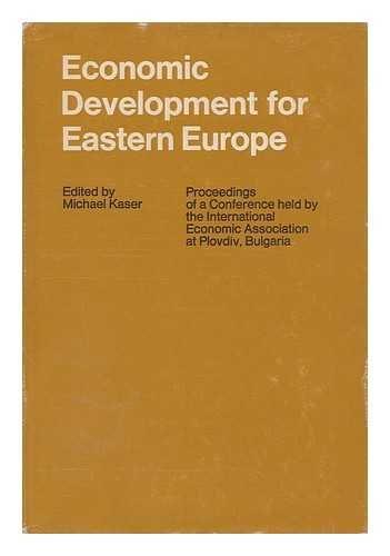 Economic Development for Eastern Europe: Michael Kaser