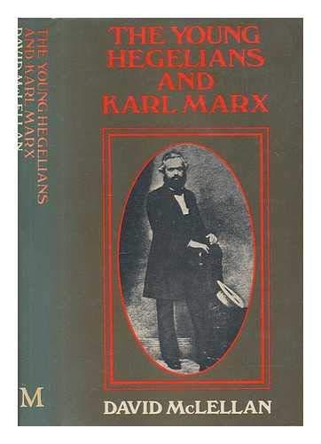9780333087886: The Young Hegelians and Karl Marx
