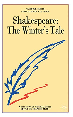 Shakespeares Winters Tale (Casebooks Series): Kenneth Muir