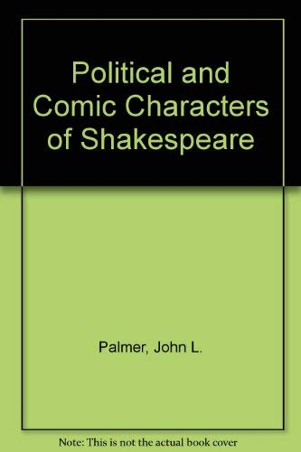 9780333089453: Political and Comic Characters of Shakespeare