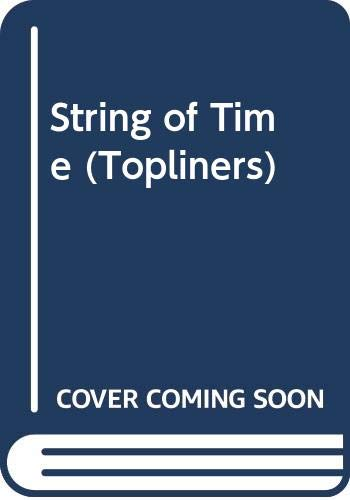 9780333093085: String of Time (Topliners)