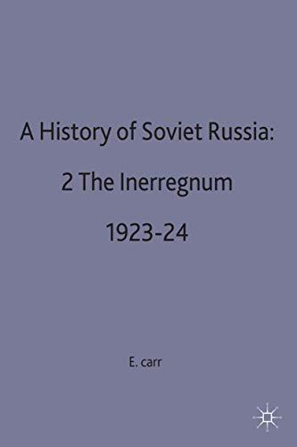 9780333097236: A History of Soviet Russia: Interregnum, 1923-24 Pt.2