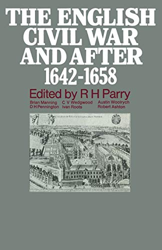 9780333100233: The English Civil War and after, 1642–1658