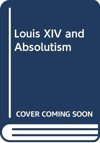 9780333101643: Louis XIV and absolutism