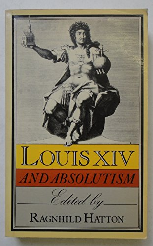 9780333101650: Louis XIV and Absolutism