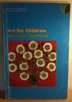 9780333102527: Schooling in the Middle Years: Art for Children (Basic Books in Education)