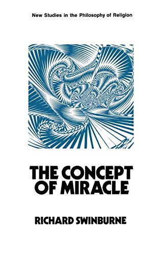 9780333105030: The Concept of Miracle (New Studies in the Philosophy of Religion)