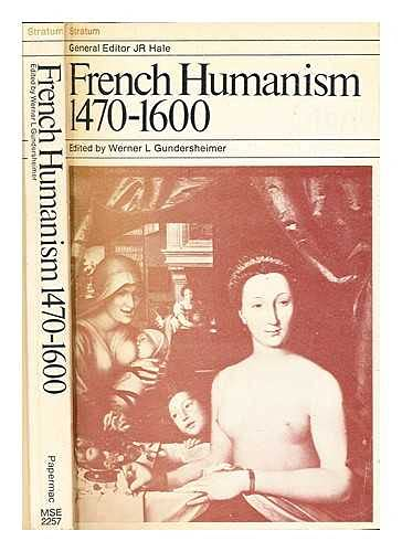 9780333106068: French Humanism, 1470-1600