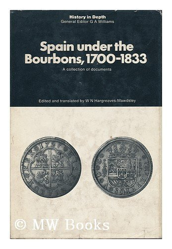 9780333106846: Spain Under the Bourbons, 1700-1833 (History in Depth)