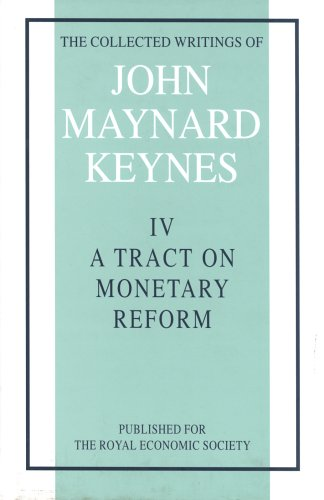9780333107225: The Collected Writings of John Maynard Keynes: Tract on Monetary Reform v. 4