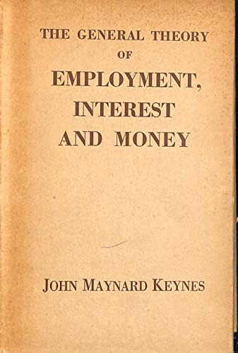 9780333107294: The General Theory of Employment Interest and Money: v. 7 (Collected works of Keynes)